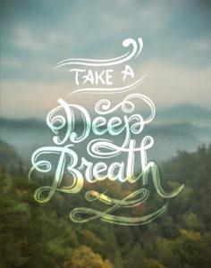 Digitally generated Take a deep breath vector